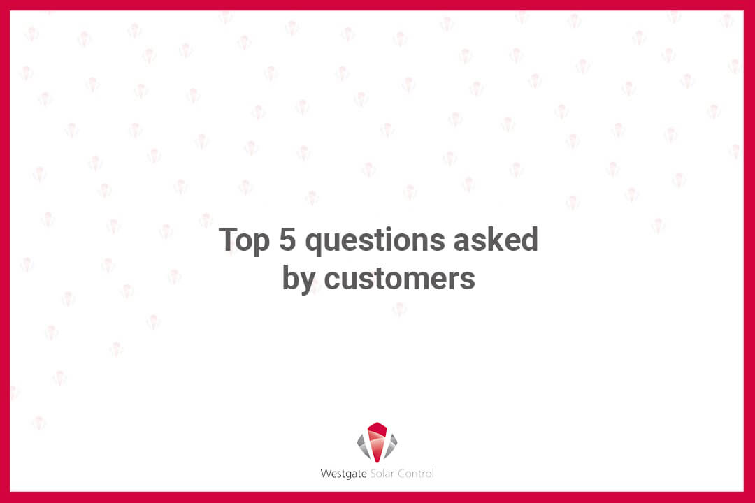 5 top questions customers ask